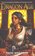Dragon Age: Those Who Speak (Hardcover)