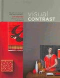 Visual Contrast: The Art of Display and Arrangement (Hardcover)