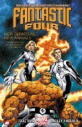 Fantastic Four 1: New Departure, New Arrivals (Paperback)