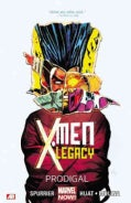 X-men Legacy 1: Prodigal (Marvel Now) (Paperback)