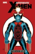 Astonishing X-Men 11: Weaponized (Paperback)