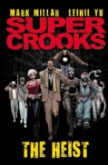 Supercrooks 1: The Heist (Paperback)