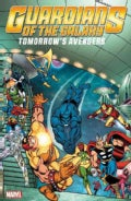 Guardians of the Galaxy: Tomorrow's Avengers 2 (Paperback)