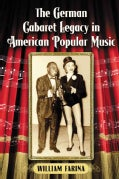 The German Cabaret Legacy in American Popular Music (Paperback)