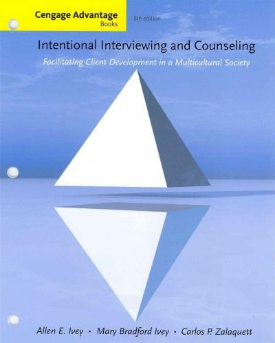 Intentional Interviewing and Counseling: Facilitating Client Development in a Multicultural Society (Other book format)