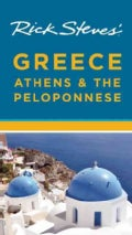 Rick Steves' Greece: Athens & the Peloponnese (Paperback)