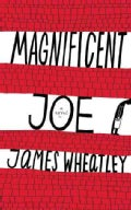 Magnificent Joe (Paperback)