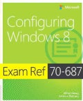 Exam Ref 70-687: Configuring Windows 8 (Paperback)
