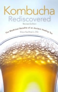 Kombucha Rediscovered!: The Medicinal Benefits of an Ancient Healing Tree (Paperback)