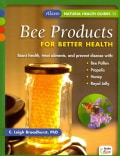 Bee Products for Better Health (Paperback)