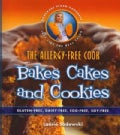 The Allergy-Free Cook Bakes Cakes and Cookies: Gluten-free, Dairy-free, Egg-free, Soy-free (Paperback)