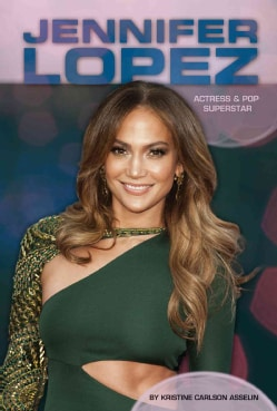 Jennifer Lopez: Actress & Pop Superstar (Hardcover)