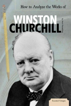 How to Analyze the Works of Winston Churchill (Hardcover)