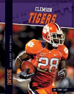 Clemson Tigers (Hardcover)