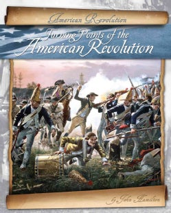 Turning Points of the American Revolution (Hardcover)