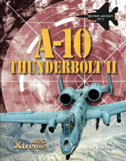 A-10 Thunderbolt II (Hardcover)
