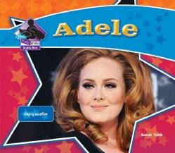 Adele: Singing Sensation (Hardcover)
