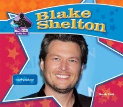 Blake Shelton: Country Music Star (Hardcover)