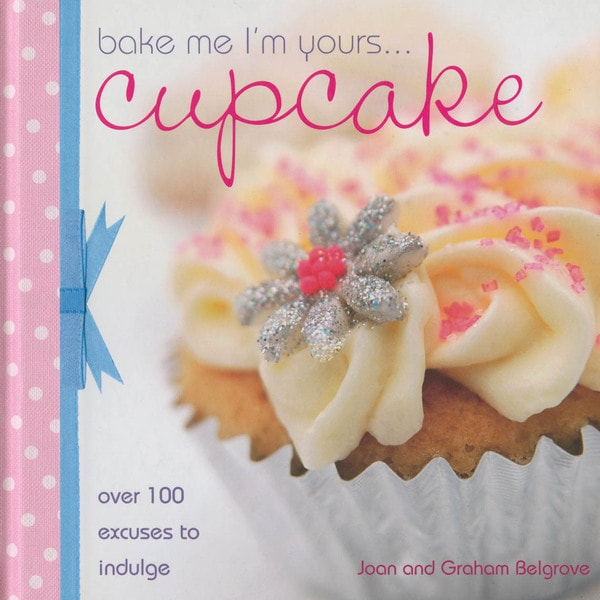 F&W Books-Bake Me I'm Yours...Cupcake