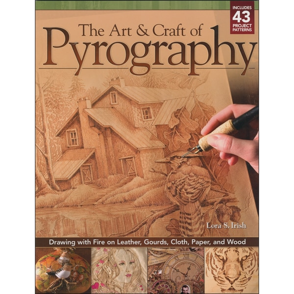 Design Originals-The Art & Craft Of Pyrography