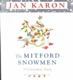 The Mitford Snowmen: A Christmas Story (Hardcover)