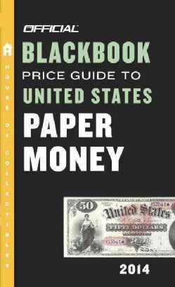 Official Blackbook Price Guide to United States Paper Money 2014 (Paperback)