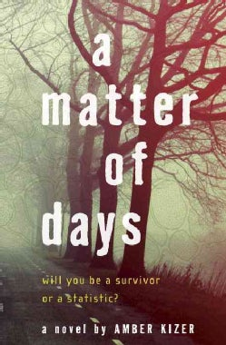 A Matter of Days (Hardcover)