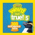 Weird but True! 5: 300 Outrageous Facts (Paperback)