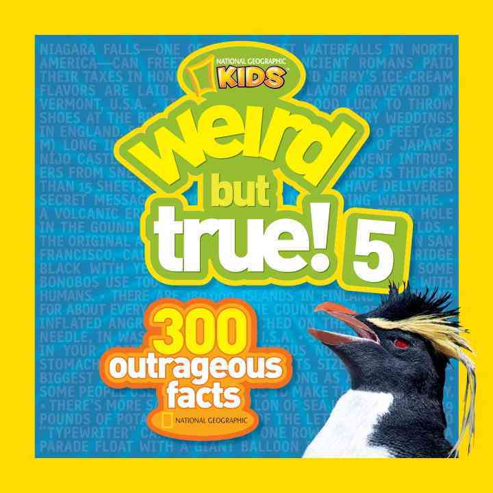 Weird but True! 5: 300 Outrageous Facts (Hardcover)