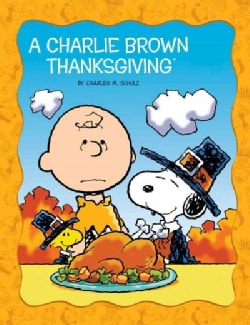 A Charlie Brown Thanksgiving (Hardcover)