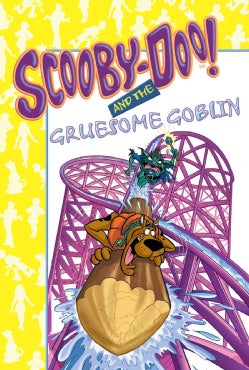Scooby-Doo! and the Gruesome Goblin (Hardcover)