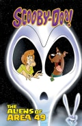 Scooby-Doo and the Aliens of Area 49 (Hardcover)