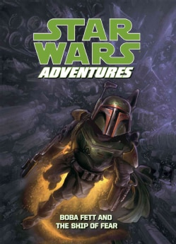 Star Wars Adventures: Boba Fett and the Ship of Fear (Hardcover)