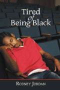 Tired of Being Black (Paperback)