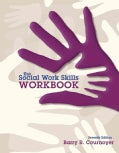 The Social Work Skills Workbook (Paperback)