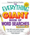 The Everything Giant Book of Word Searches: Over 300 Word Search Puzzles for Super Word Search Fans (Paperback)