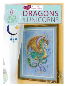 I Love Cross Stitch Dragons & Unicorns: 8 Fantasy Creatures to Stitch (Paperback)