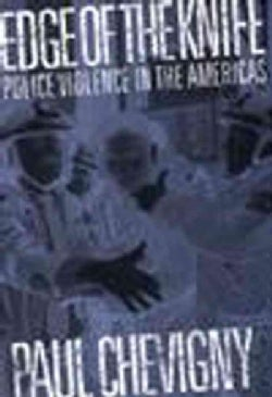 Edge of the Knife: Police Violence in the Americas (Paperback)