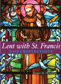Lent With St. Francis: Daily Reflections (Paperback)