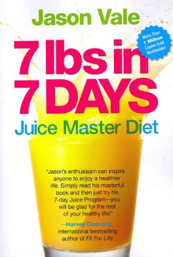 7 Lbs in 7 Days: Juice Master Diet (Paperback)