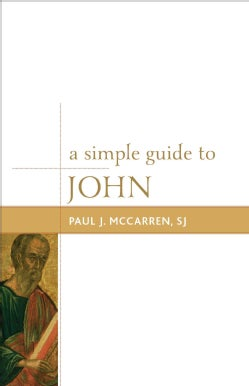 A Simple Guide to John (Paperback)