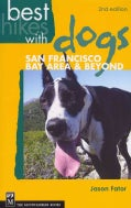 Best Hikes With Dogs: San Francisco Bay Area & Beyond (Paperback)