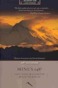 Minus 148: First Winter Ascent of Mount McKinley (Paperback)