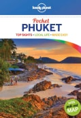 Lonely Planet Pocket Phuket: Top Experience, Local Life, Made Easy (Paperback)