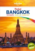 Lonely Planet Pocket Bangkok: Top Sight-local Life-made Easy