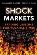 Shock Markets: Trading Lessons for Volatile Times (Hardcover)