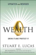 Wealth: Grow It and Protect It (Hardcover)