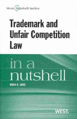 Trademark and Unfair Competition Law: In a Nutshell (Paperback)