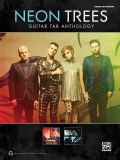 Neon Trees: Guitar Tab Anthology: Guitar Tab Edition (Paperback)