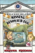 The Case of the Missing Dinosaur Egg (Hardcover)